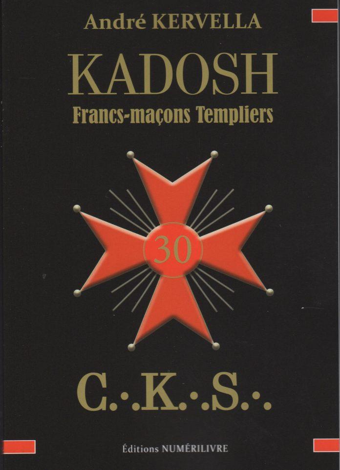 KADOSH Francs-maçons Templiers