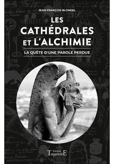 Les cathédrales et l'Alchimie