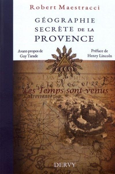 Géographie secrète de la Provence
